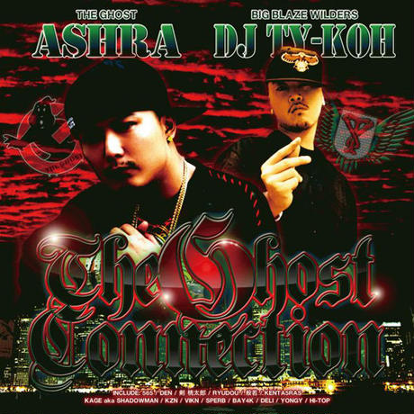 ASHRA×DJ TY-KOH / THE GHOST CONNNECTION vol.1
