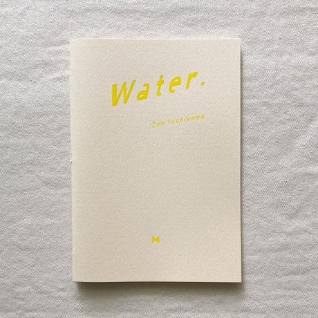 吉川然 Water.