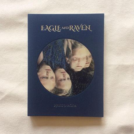 稲岡安里子 EAGLE AND RAVEN