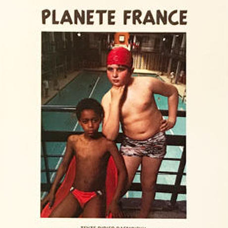 PLANETE FRANCE / LUC CHOQUER