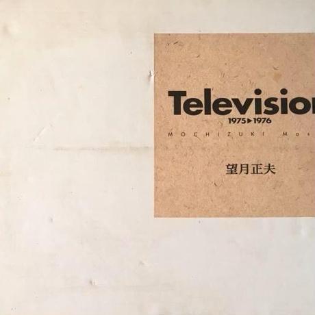 Television 1975-1976  / 望月正夫