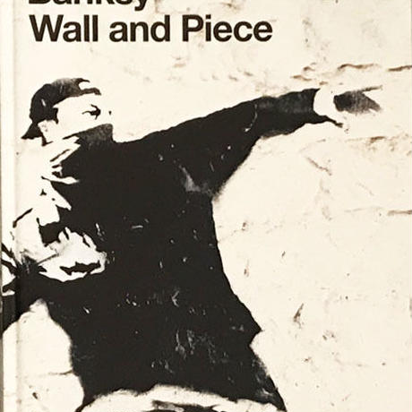 Wall and Piece / Banksy