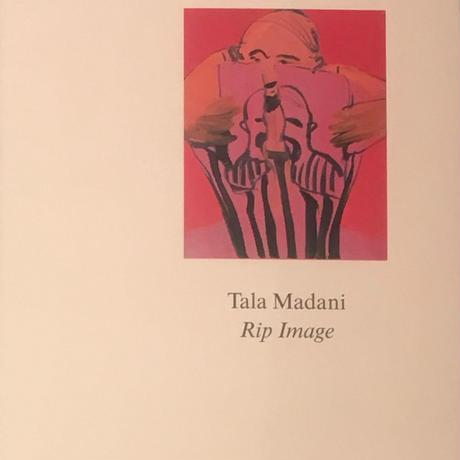 Rip Image / Tala Madani