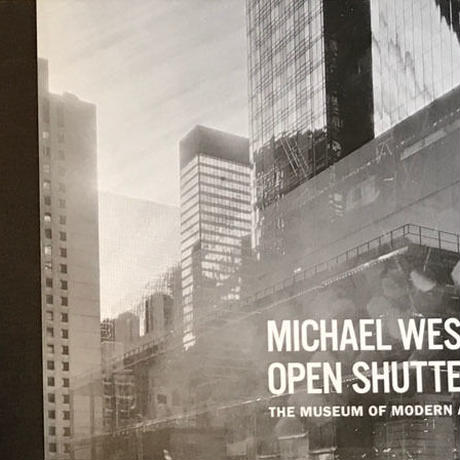 OPEN SHUTTER / MICHAEL WESELY