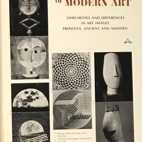 ADVENTURE OF MODERN ART SIMILARITIES AND DIFFERENCES IN ART IMAGES PRIMITIVE, ANCIENT, AND MODERN