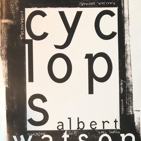 CYCLOPS / Albert Watson