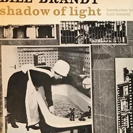 shadow of light / Bill Brandt 初版