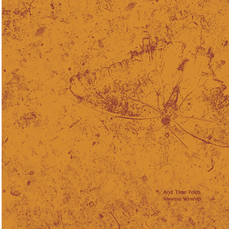 AND TIME FOLDS / Vanessa Winship [SIGNED]