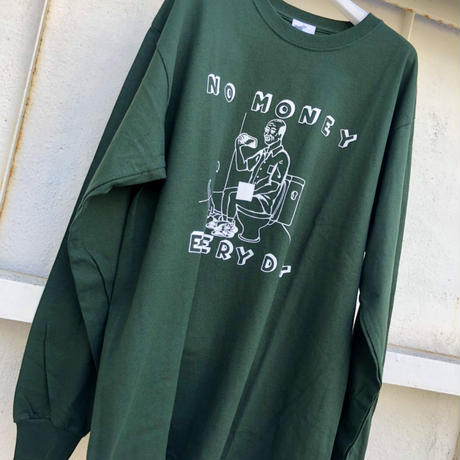 NO MONEY EVERYDAY  LongSleeve T-shirts