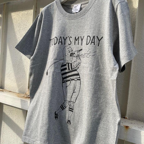 TODAY'S MY DAY   /  T Shirts