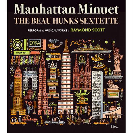 Manhattan Minuet / The Beau Hunks Sextette (CD)