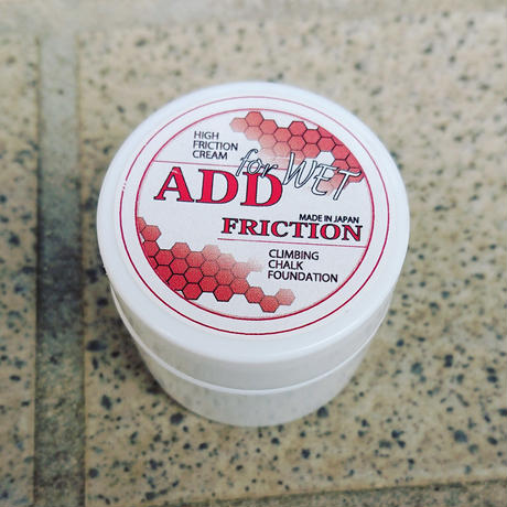 ADD FRICTION / ADD FRICTION For WET