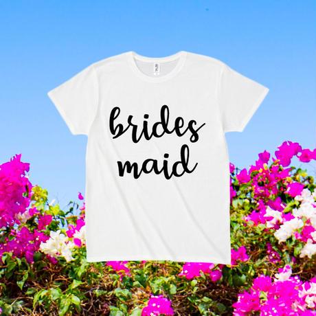 - BRIDESMAID -