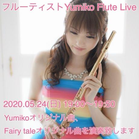 【Yumiko】5/24(日)LIVE CONNECTION presents「オンライン生配信 フルーティスト大集合」