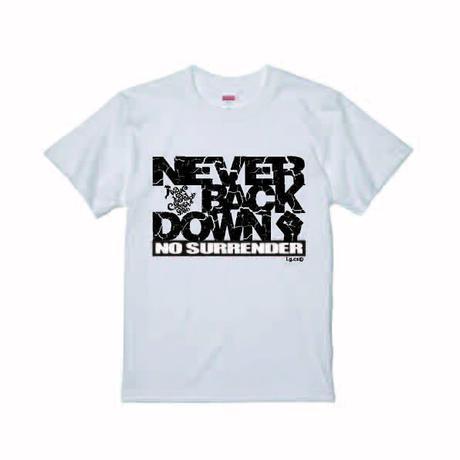 """オリジナル""""NEVER BACK DOWN Tシャツ"""""""