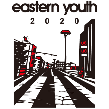 eastern youth【eastern youth 2020 Tシャツ】