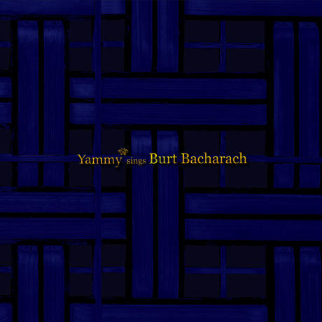 Yammy* sings Burt Bacharach【CD Album】