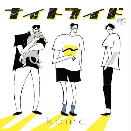 【ナイトライドep / k.o.m.c.】#CD
