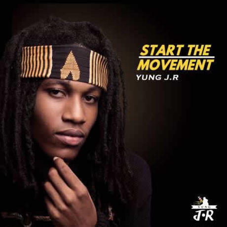 (CD) START THE MOVEMENT - YUNG J.R