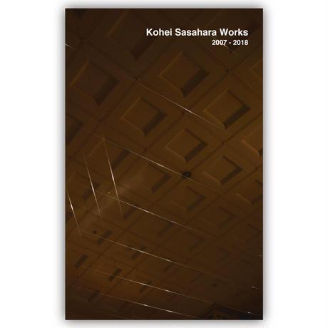 Kohei Sasahara Works 2007 - 2018