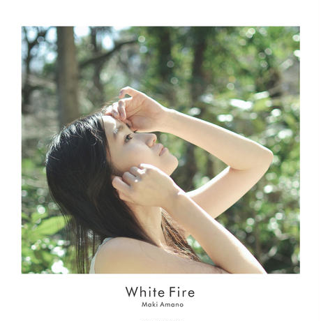 天野真喜 - 1st mini Album『White Fire』