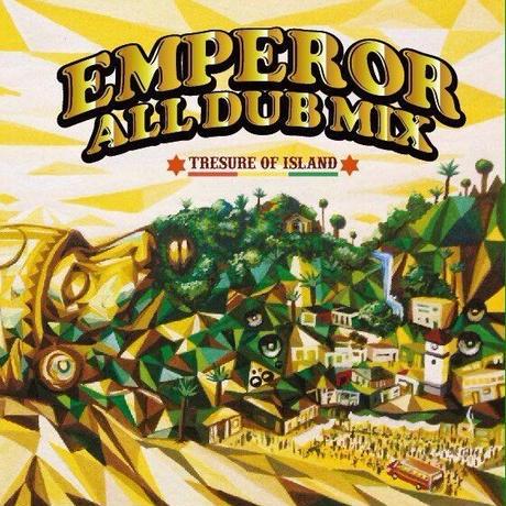 【CD】EMPEROR ALL DUB MIX - TREASURE OF ISLAND