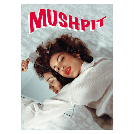 MUSHPIT #8
