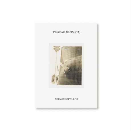POLAROIDS 92-95 (CA) by Ari Marcopoulos