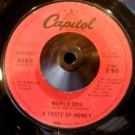 A TASTE OF HONEY/WORLD SPIN