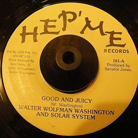WALTER WOLFMAN WASHINGTON AND SOLAR SYSTEM/ GOOD AND JUICY