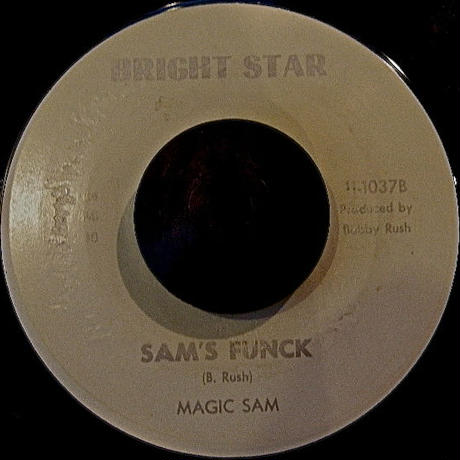 MAGIC SAM / SAM'S FUNCK
