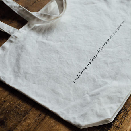 【message tote bag】I still have the beautiful little stone you gave me. (white)ポケットなし