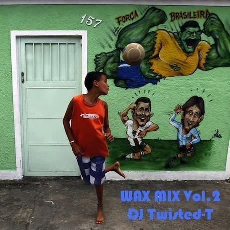 WAX MIX Vol.2 mixed by DJ TWISTED-T