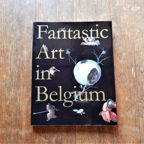 ベルギー奇想の系譜 ―ボスからマグリット、ヤン・ファーブルまで―