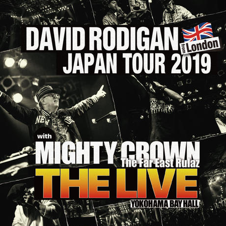 "[CD2枚組] DAVID RODIGAN JAPAN TOUR 2019 with MIGHTY CROWN ""THE LIVE"