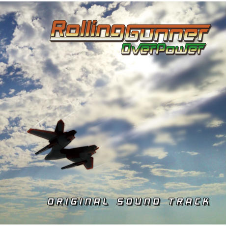 Rolling Gunner Over Power オリジナルサウンドトラック