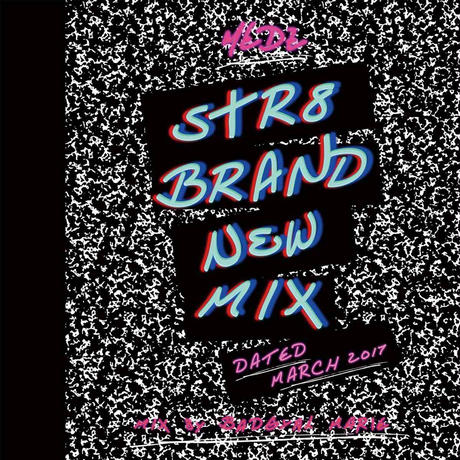 STR8 BRANDNEW MIX -Dated March 2017-