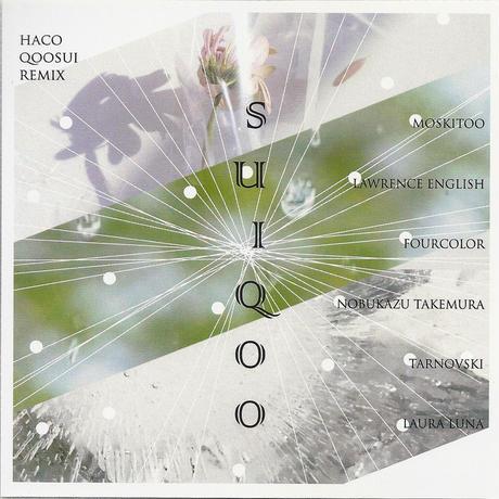 "VA - SUIQOO [haco_qoosui_remix] (CDR/Mini-album/2018) + DL  ""Qoosui Japan Tour Mix by Tarnovski"""