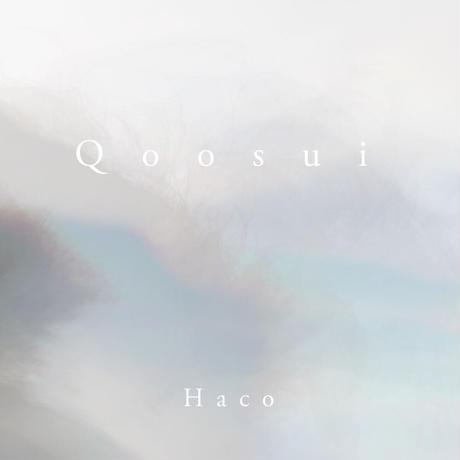 Haco - Qoosui (CD/Album/2017)