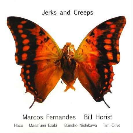Marcos Fernandes & Bill Horist - Jerks and Creeps (CD/Album/2007)