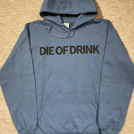 """""""DIE OF DRINK"""" パーカー"""
