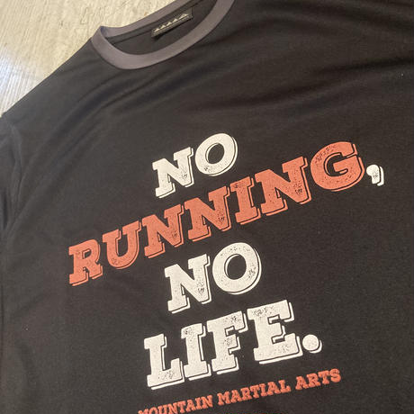 MMA『 No Running No Life Trim Tee 』(Black)