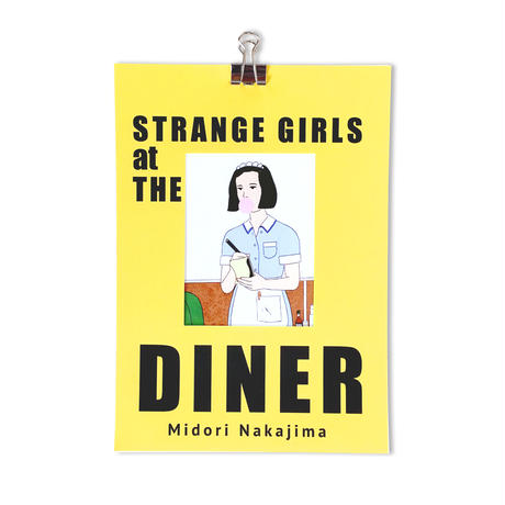 STRANGE GIRLS AT THE DINER / ZINE
