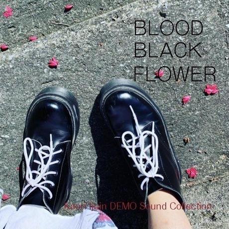 みるきーうぇい伊集院香織宅録デモ音源「BLOOD BLACK FLOWER」
