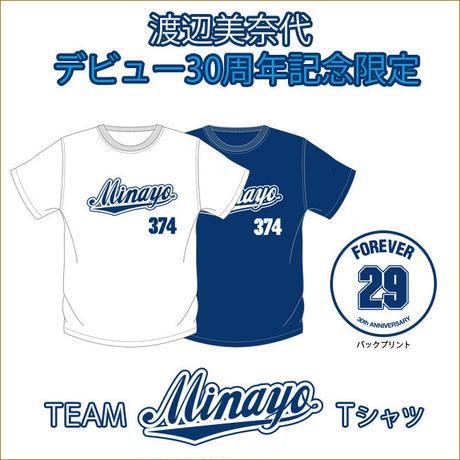 渡辺美奈代デビュー30周年記念Tシャツ チームMinayo Tシャツ