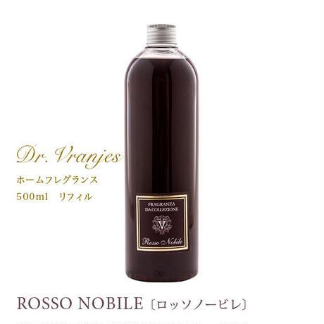 Dr. Vranjes(ドットール・ヴラニエス) ルームフレグランス リフィル ROSSO NOBILE〔ロッソノービレ 〕リフィル 500ml