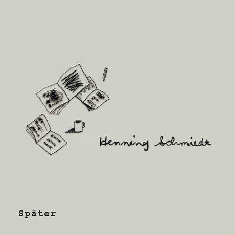später / Henning Schmiedt