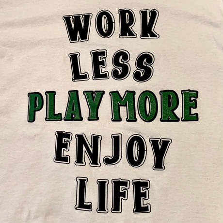 """PLAY MORE""Original Short Sleeve Tee"