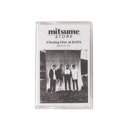 mitsume store Closing Live at KATA【Cassette】