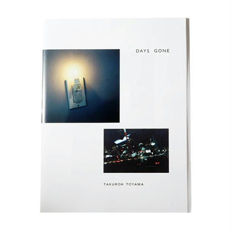 写真集『DAYS GONE』TAKUROH TOYAMA